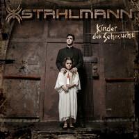 Stahlmann: Kinder Der Sehnsucht
