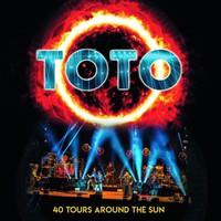 Toto : 40 Tours Around the Sun