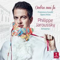 Jaroussky, Philippe: Ombra Mai Fu - Francesco Cavalli Opera Arias