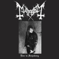Mayhem: Live In Sarpsborg