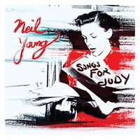 Young, Neil : Songs For Judy