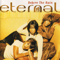 Eternal (UK): Before The Rain