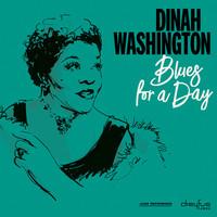 Washington, Dinah: Blues for a Day