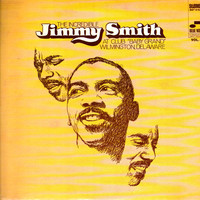 """Smith, Jimmy: At Club """"Baby Grand"""" Wilmington, Delaware (Volume 1)"""