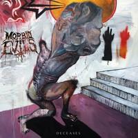 Morbid Evils : Deceases