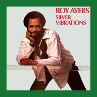 Ayers, Roy: Silver vibrations