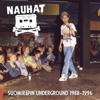 V/A: NAUHAT - Suomiräpin Underground 1988-1996