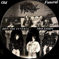 Old Funeral: Join The Funeral Procession -picture disc-