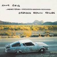 Gelb, Howe: Dreaded brown recluse -brown vinyl