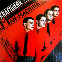 Kraftwerk : Man Machine