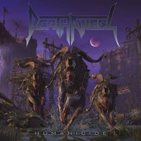 Death Angel: Humanicide