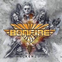 Bonfire: Live On Holy Ground - Wacken 2018