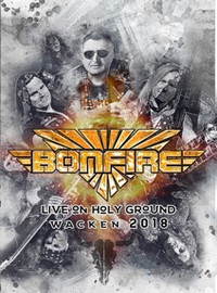 Bonfire : Live On Holy Ground - Wacken 2018