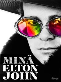 John, Elton: Minä Elton John