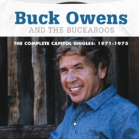Buck Owens and the Buckaroos: The complete Capitol singles: 1971-1975