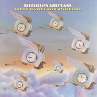 Jefferson Airplane: Thirty Seconds Over Winterland
