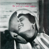 Fairground Attraction : The First Of A Million Kisses