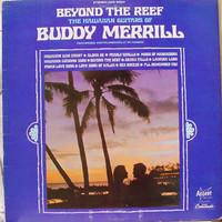 Merrill, Buddy: Beyond The Reef