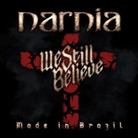Narnia: We still believe - made in brazil