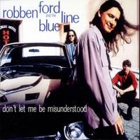 Ford, Robben: Don't Let Me Be Misunderstood