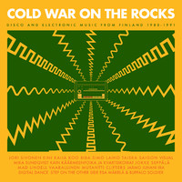 V/A: Cold War on the Rocks - Disco and Electronic Music from Finland 1980-1991