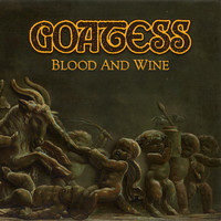 Goatess: Blood and Wine