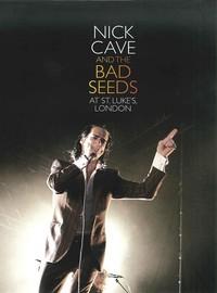 Cave, Nick: At St. Luke's, London