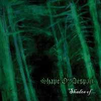 Shape Of Despair: Shades of...