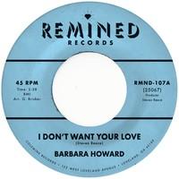 Howard, Barbara: I don't want your love