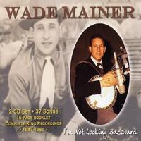 Mainer, Wade: I'm Not Looking Backward