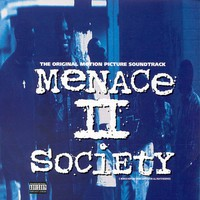 Soundtrack: Menace II society