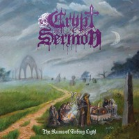 Crypt Sermon: The ruins of fading light