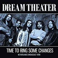 Dream Theater: Time to ring some changes (live broadcast 1998)