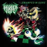 Broken Hope: Swamped In Gore
