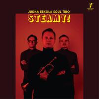 Eskola, Jukka: Steamy!