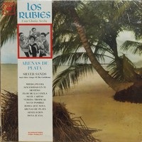 Los Rubies: Arenas De Plata - Silver Sands And Other Songs Of The Caribbean