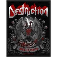 Destruction : Born to Perish
