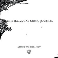 A Sunny Day In Glasgow: Scribble Mural Comic Journal