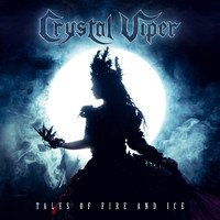 Crystal Viper: Tales Of Fire And Ice