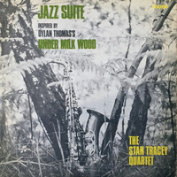 Tracey, Stan: Jazz Suite (Inspired By Dylan Thomas's Under Milk Wood)
