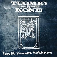 Tuomio & Kone: Hyvät kannet hukkaan