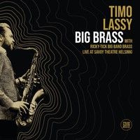 Lassy, Timo: Big Brass (Live at Savoy Theatre Helsinki)
