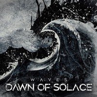 Dawn Of Solace: Waves