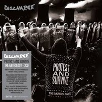 Discharge: Protest and Survive : The Anthology