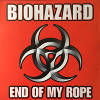 Biohazard: End Of My Rope