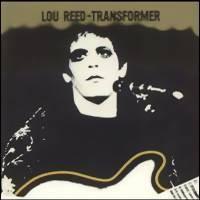 Reed, Lou : Transformer