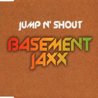Basement Jaxx: Jump N' Shout