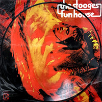 Stooges: Fun House - Picture Disc