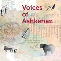 Voices Of Ashkenaz: Voices Of Ashkenaz