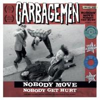 Garbagemen: Nobody Move Nobody Get Hurt